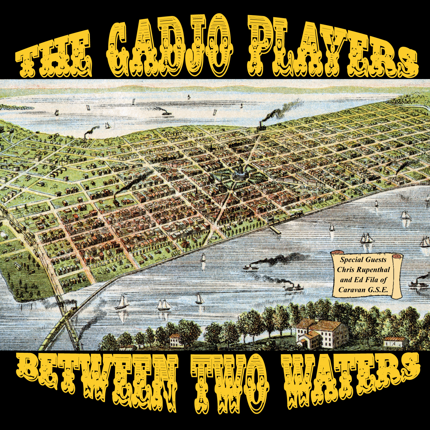 The Gadjo Players- 'Between Two Waters'