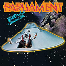 Parliament- 'Mothership Connection'